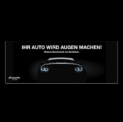 """Banner """"Ihr Auto wird Augen.."""" 3x1 Meter"""