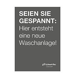 """Poster """"Neue Waschanlage"""" A0 grau"""
