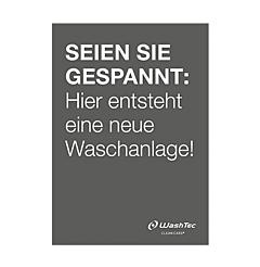 """Poster """"Neue Waschanlage"""" A2 grau"""